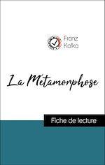 Téléchargez le livre :  Analyse de l'œuvre : La Métamorphose (résumé et fiche de lecture plébiscités par les enseignants sur fichedelecture.fr)
