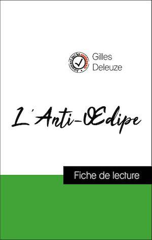 Téléchargez le livre :  Analyse de l'œuvre : L'Anti-Œdipe (résumé et fiche de lecture plébiscités par les enseignants sur fichedelecture.fr)