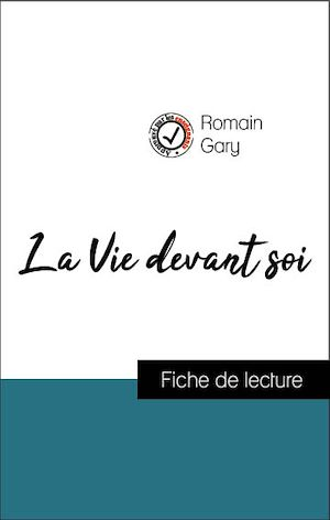 Téléchargez le livre :  Analyse de l'œuvre : La Vie devant soi (résumé et fiche de lecture plébiscités par les enseignants sur fichedelecture.fr)