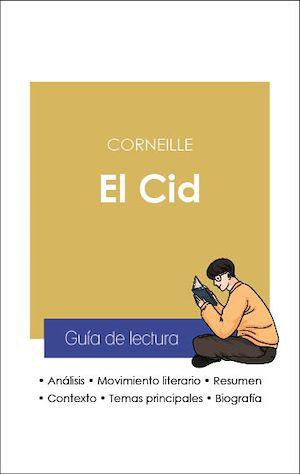 Téléchargez le livre :  Guía de lectura El Cid (análisis literario de referencia y resumen completo)