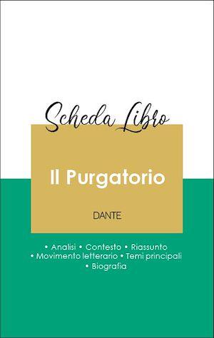 Téléchargez le livre :  Scheda libro Il Purgatorio (analisi letteraria di riferimento e riassunto completo)