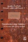 Télécharger le livre :  Quel futur pour les métaux ?