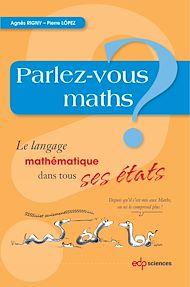 Téléchargez le livre :  Parlez-vous maths?