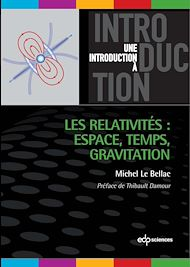 Téléchargez le livre :  Les relativités : Espace, Temps, Gravitation