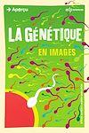 Télécharger le livre :  La génétique en images