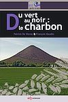 Télécharger le livre :  Du vert au noir : le charbon