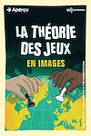Télécharger le livre :  La théorie des jeux en images