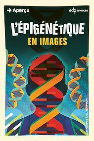 Téléchargez le livre :  L'épigénétique en images