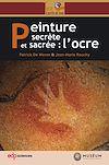 Télécharger le livre :  Peinture secrète et sacrée : l'ocre