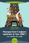 Télécharger le livre :  Pourquoi faut-il toujours repeindre la Tour Eiffel ?