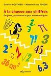 Télécharger le livre :  À la chasse aux chiffres