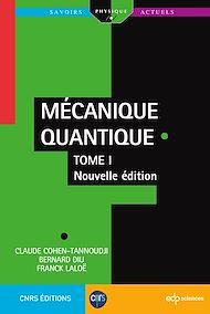 Téléchargez le livre :  Mécanique Quantique - Tome 1