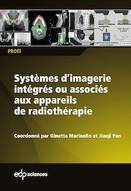 Téléchargez le livre :  Systèmes d'imagerie intégrés ou associés aux appareils de radiothérapie
