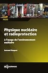 Télécharger le livre :  Physique nucléaire et radioprotection