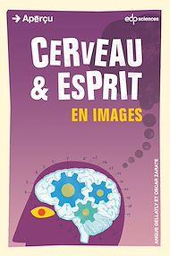 Téléchargez le livre :  Cerveau et esprit en images