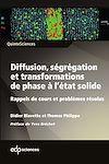 Télécharger le livre :  Diffusion, ségrégation et transformations de phase à l'état solide