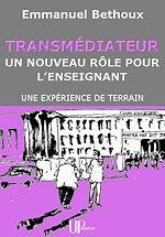 Download this eBook Transmédiateur, un nouveau rôle pour l'Enseignant