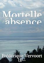 Téléchargez le livre :  Mortelle absence