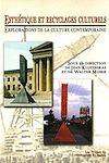 Télécharger le livre :  Esthétique et recyclages culturels