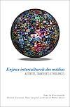 Télécharger le livre :  Enjeux interculturels des médias