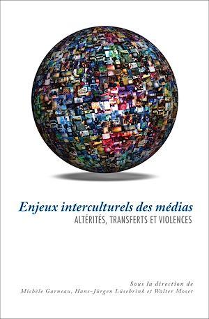 Téléchargez le livre :  Enjeux interculturels des médias
