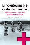 Télécharger le livre :  L'incontournable caste des femmes