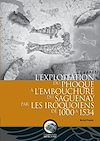 Télécharger le livre :  L'exploitation du phoque à l'embouchure du Saguenay par les Iroquoiens de 1000 à 1534