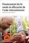 Télécharger le livre :  Financement de la santé et efficacité de l'aide internationale