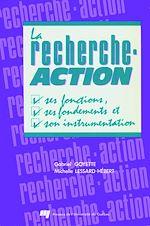Téléchargez le livre :  La recherche-action - Ses fonctions, ses fondements et son instrumentation