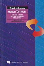 Download this eBook Entretiens avec Moncef Guitouni