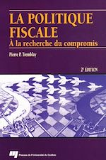 Téléchargez le livre :  La politique fiscale - 2e édition