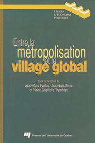 Téléchargez le livre :  Entre la métropolisation et le village global