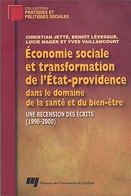 Téléchargez le livre :  Économie sociale et transformation de l'État-providence dans le domaine de la santé et du bien-être
