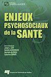 Télécharger le livre :  Enjeux psychosociaux de la santé