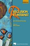 Télécharger le livre :  Réclusion et Internet