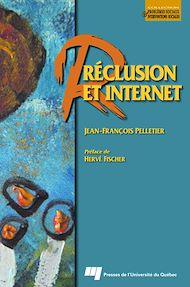Téléchargez le livre :  Réclusion et Internet
