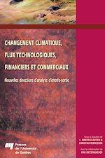 Téléchargez le livre :  Changement climatique, flux technologiques, financiers et commerciaux