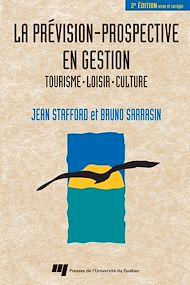 Téléchargez le livre :  Prévision-prospective en gestion : Tourisme, loisir, culture - 2e édition
