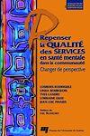 Télécharger le livre :  Repenser la qualité des services en santé mentale dans la communauté
