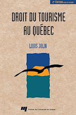 Téléchargez le livre :  Droit du tourisme au Québec -2e édition