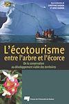 Télécharger le livre :  Écotourisme, entre l'arbre et l'écorce