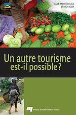 Téléchargez le livre :  Un autre tourisme est-il possible ?