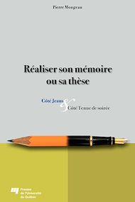 Téléchargez le livre :  Réaliser son mémoire ou sa thèse