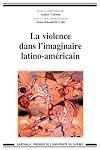 Télécharger le livre :  La violence dans l'imaginaire latino-américain