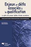 Télécharger le livre :  Enjeux et défis associés à la qualification