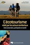 Télécharger le livre :  Écotourisme visité par les acteurs territoriaux