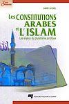 Les constitutions arabes et l'Islam | Lavorel, Sabine