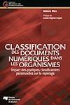 Télécharger le livre :  Classification des documents numériques dans les organismes