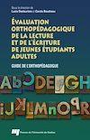 Télécharger le livre :  Évaluation orthopédagogique de la lecture et de l'écriture de jeunes étudiants adultes