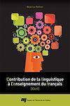 Télécharger le livre :  Contribution de la linguistique à l'enseignement du français